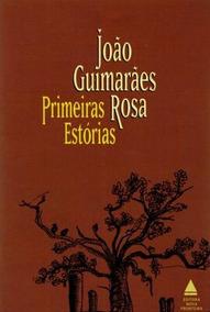 Joao Guimaraes Rosa Primeiras Historias