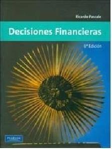 Decisiones Financieras Autor Ricardo PascaleEnvio Gratis!