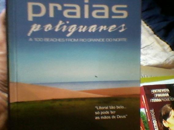Praias Potiguares - A 100 Beaches From Rio Grande Do Norte