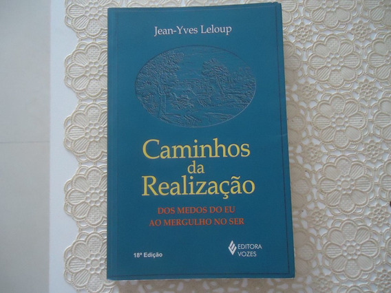 Caminhos Da Realização, Jean-yves Leloup