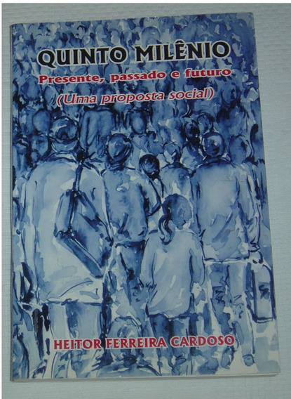 Quinto Milenio Heitor Ferreira Cardoso Livro /
