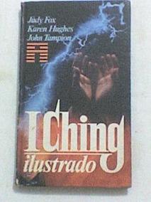 Livro: I Ching Ilustrado - Judy Fox