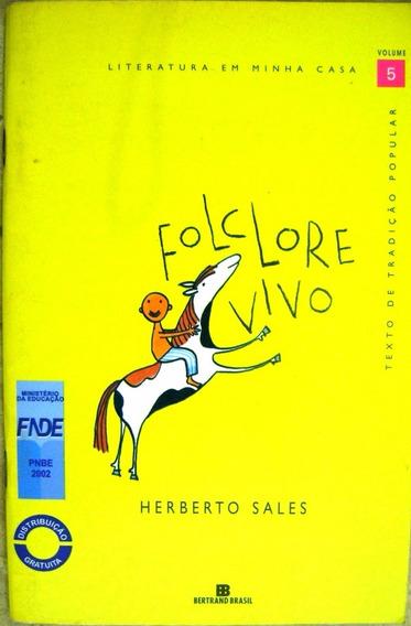 Folclore Vivo Herberto Sales Literatura Em Minha Casa Vol 5