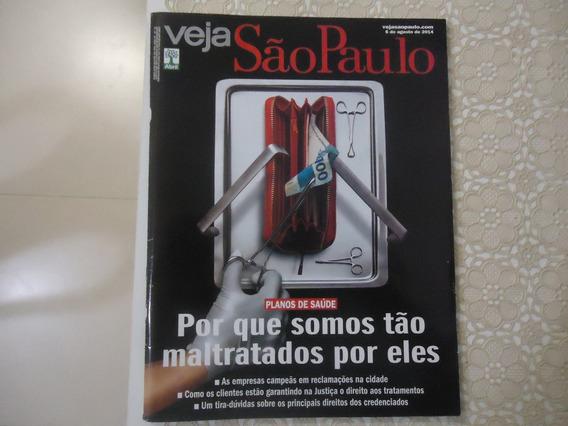 Veja São Paulo #06-ago-2014 Planos De Saúde, Maltratos .