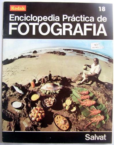 Imagen 1 de 3 de Enciclopedia Practica De La Fotografia Salvat Numero 18