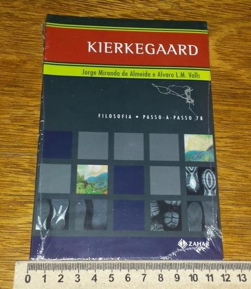 Kierkegaard Da Coleção Filosofia Passo A Passo - Novo