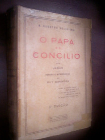 Raro O Papa E O Concilio Janus 1930 Ruy Barbosa