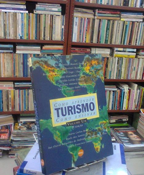 Como Aprender Como Ensinar Turismo Vo 1 Luiz Gonzaga Godoi