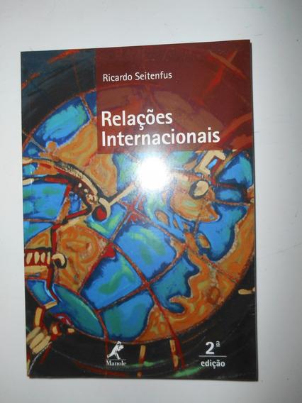 Relações Internacionais, Ricardo Seitenfus