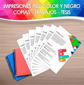 Impresión Y Copia, Full Color, Trabajos, Tesis, Desde 1hoja