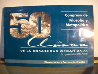 Adp Congreso De Filosofia Y Metapolitica 50 Años / 1999