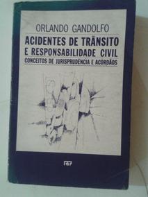 Livro Acidentes De Trânsito E Responsabilidade Civil Ja 80