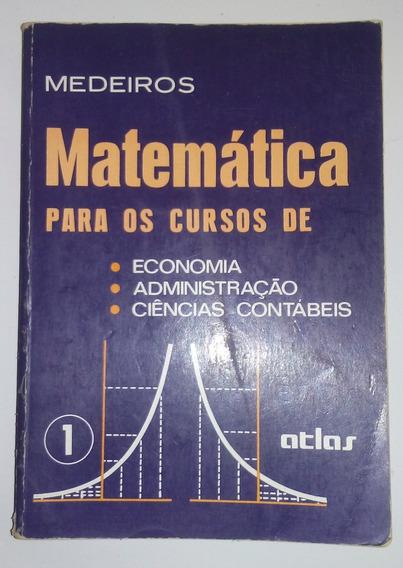 Matematica Para Cursos De Economia,admin,cie.contab