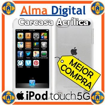 Carcasa Acrilico iPod Touch 5 Estuche Protector Plastico 5g