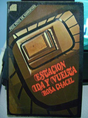 Estacion Ida Y Vuelta Rosa Chacel