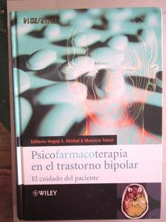 Psicofarmacoterapia En El Trastorno Bipolar.akiskal,2008.
