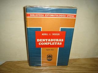 Odontología - Dentaduras Completas - Merril G. Swenson-1955