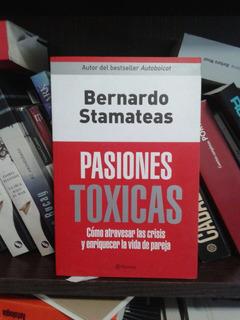 Bernardo Stamateas - Pasiones Tóxicas.