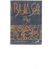 Bíblia Sagrada - Ed. Pastoral - 1991 - Ed. Paulus