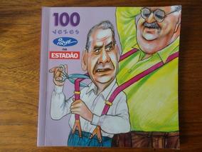 Livro 100 Vezes Ique No Estadão