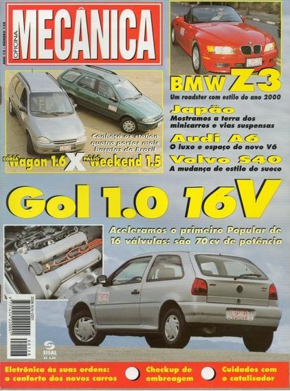 Oficina Mecânica Nº128 Bmw Z3 Gol 1.0 16v Audi A6 Volvo S40