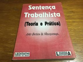Livro Sentença Trabalhista Teoria E Prática - Frete R$ 14,00