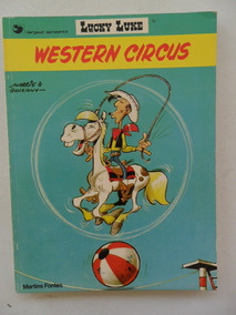 Lucky Luke! Western Circus! Martins Fontes 1984!
