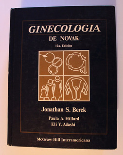 Ginecología De Novak, J. S. Berek, 12a Ed. Mcgraw Hill, 1997