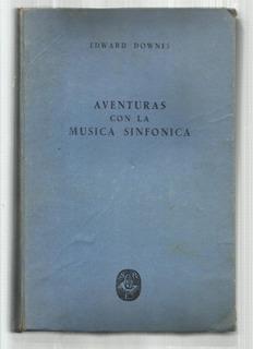 Aventuras Con La Música Sinfónica - Edward Downes