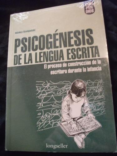 Psicogénesis De La Lengua Escrita - Mónica Szmigielski,nuevo