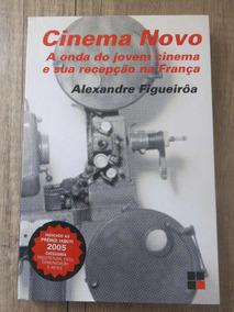 Livro Cinema Novo - Alexandre Figueirôa