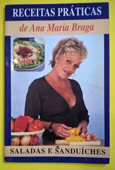 Livro Receitas Práticas De Ana Maria Braga- Usado
