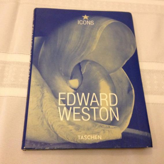 Fotografia De Edward Weston - Icons. Como Novo