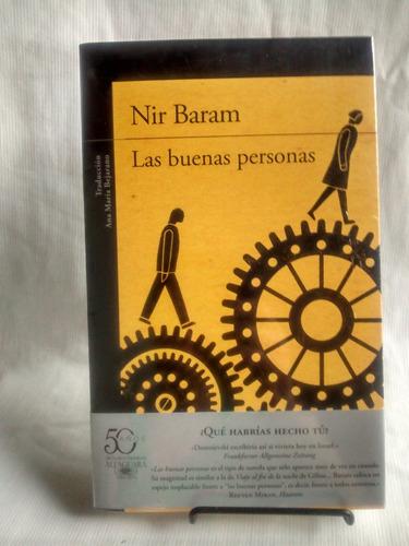 Las Buenas Personas. Nir Baram - Editorial Alfaguara