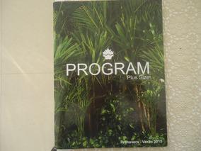 Program Plus Size Primavera Verão 2015, Catálogo Plus Size