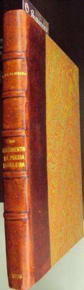 Do Sentimento Nacionalista Na Poesia - Guilherme Almeida