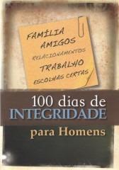 100 Dias De Integridade Para Homens