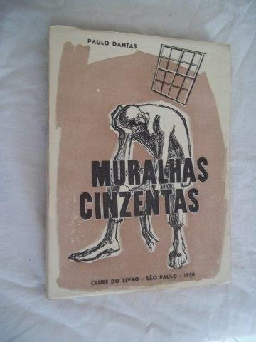 Livro - Paulo Dantas - Muralhas Cinzentas - Literatura