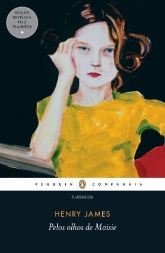 Livro Pelos Olhos De Maise, Romance De Henry James
