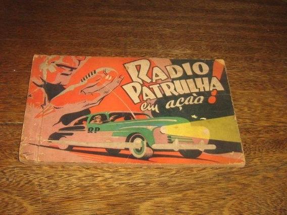 Radio Patrulha Coleção King Nº 4 Ed Ebal Ano:1945 Raro