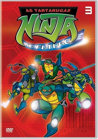 As Tartarugas Ninja No Futuro 3 - Dvd - Tmnt - Fast Foward