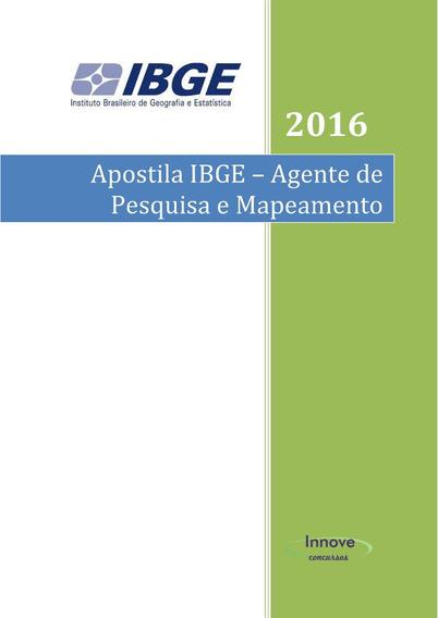 Apostila Concurso Ibge-agente De Pesquisa E Mapeamento 2016