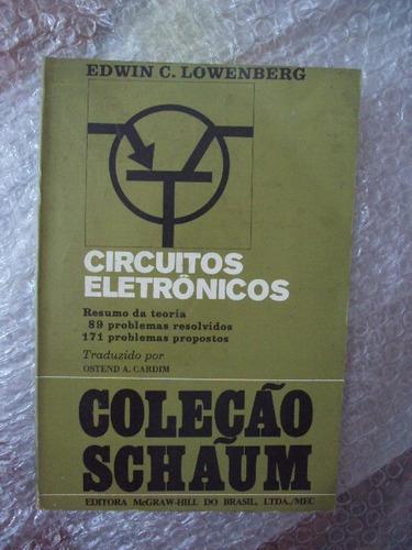 Circuitos Eletrônicos - Edwin C. Lowenberg