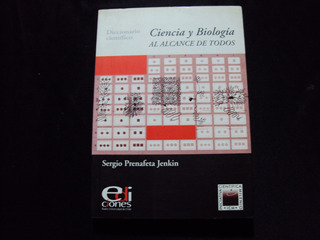 Ciencia Y Biologia-diccionario Cientifico-sergio Prenafeta J