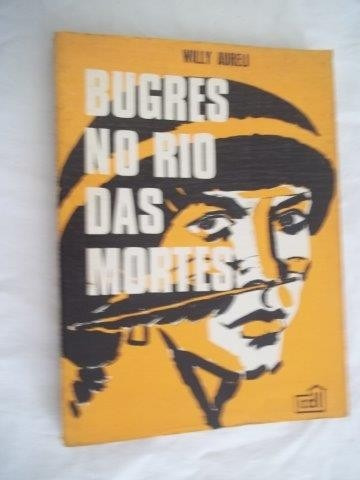 Livro - Bugres No Rio Das Mortes - Literatura Estrangeira
