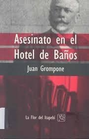 Asesinato En El Hotel De Baños / Juan Grompone / Envíos