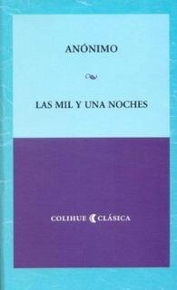 Las Mil Y Una Noches - Anonimo - Bolsillo - Colihue Libro