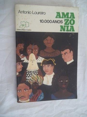 Livro - Antonio Loureiro - Amazonia - Literatura - Nacional