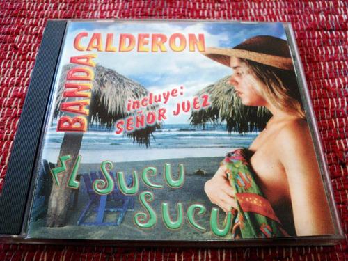 Cd Original De Banda Calderon - El Sucu Sucu