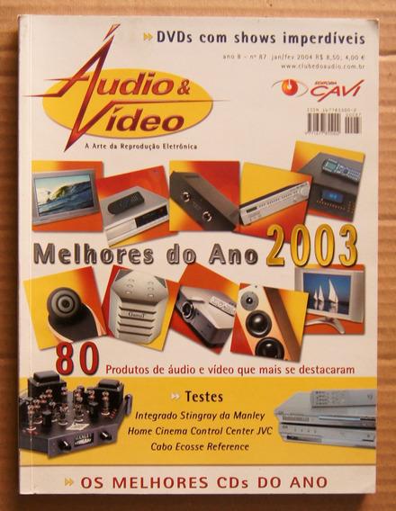 Revista Áudio & Vídeo Ano 8 Nº 87 Jan/fev 2004